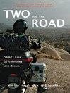 Two for the Road (eBook): 56,671 kms, 27 Countries, One Dream
