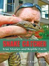Snake Catcher (eBook): True Stories and Reptile Facts