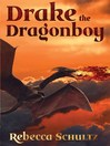 Drake the Dragonboy (eBook)