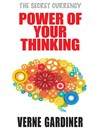 Power of Your Thinking (eBook): The Secret Currency