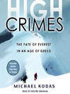 High Crimes (MP3): The Fate of Everest in an Age of Greed
