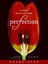 Perfection (MP3): A Memoir of Betrayal and Renewal