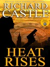Heat Rises (eBook): Nikki Heat Series, Book 3