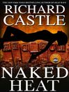 Naked Heat (eBook): Nikki Heat Series, Book 2