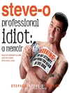 Professional Idiot (MP3): A Memoir