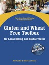 Gluten and Wheat Free Toolbox for Local Dining and Global Travel (eBook)