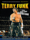 Terry Funk (eBook): More Than Just Hardcore