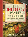 The Emergency Pantry Handbook (eBook): How to Prepare Your Family for Just About Everything