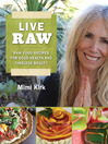 Live Raw Around the World (eBook): International Raw Food Recipes for Good Health and Timeless Beauty