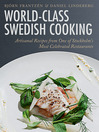 World-Class Swedish Cooking (eBook): Artisanal Recipes from One of Stockholm's Most Celebrated Restaurants