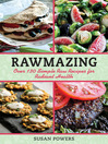 Rawmazing (eBook): Over 130 Simple Raw Recipes for Radiant Health