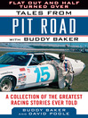Flat Out and Half Turned Over (eBook): Tales from Pit Road with Buddy Baker