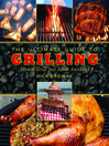 The Ultimate Guide to Grilling [electronic resource]