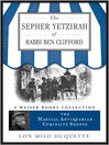The Sepher Yetzirah of Rabbi Ben Clifford (eBook): The Magical Antiquarian Curiosity Shoppe, A Weiser Books Collection