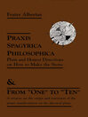 "Praxis Spagyrica Philosophica Ot Plain and Honest Directions on How to Make the Stone (eBook): & From ""One"" to ""Ten"""