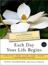 Each Day Your Life Begins, Part 4 (eBook): Create the Life You Want, a Hampton Roads Collection