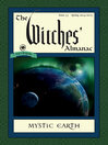The Witches' Almanac, Issue 33 (eBook): Spring 2014 - Spring 2015: Mystic Earth