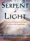 Serpent of Light (eBook): Beyond 2012