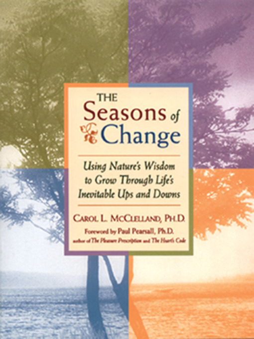 The Seasons of Change (eBook): Using Nature's Wisdom to Grow Through Life's Inevitable Ups and Downs