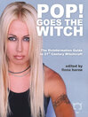 Pop! Goes the Witch (eBook): The Disinformation Guide to 21st Century Witchcraft
