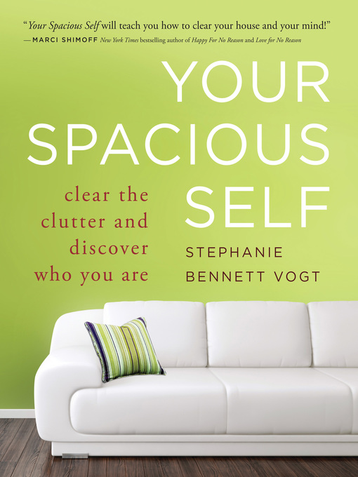 Your Spacious Self (eBook): Clear the Clutter and Discover Who You Are