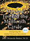 Moving Toward the Millionth Circle (eBook): Energizing the Global Women's Movement