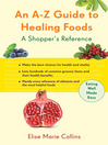 An A-Z Guide to Healing Foods (eBook): A Shopper's Reference