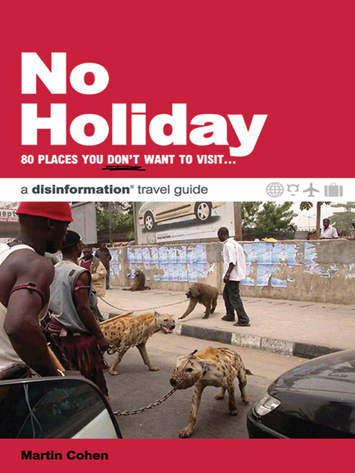 No Holiday (eBook): 80 Places You Don't Want to Visit