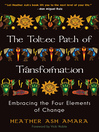 The Toltec Path of Transformation (eBook): Embracing the Four Elements of Change