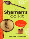 The Shaman's Toolkit (eBook): Ancient Tools for Shaping the Life and World You Want to Live In