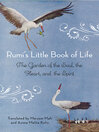 Rumi's Little Book of Life (eBook): The Garden of the Soul, the Heart, and the Spirit