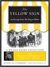 Yellow Sign, an Excerpt from the King in Yellow (eBook): The Magical Antiquarian Curiosity Shoppe, A Weiser Books Collection