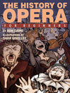 The History of Opera For Beginners (eBook)