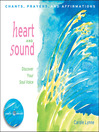 Heart and Sound (eBook): Discover Your Soul Voice