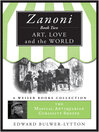 Art, Love, and the World (eBook): Zanoni Series, Book 2