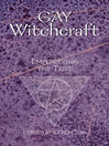 Gay Witchcraft (eBook): Empowering the Tribe