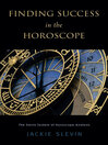 Finding Success in the Horoscope (eBook): The Slevin System of Horoscope Analysis