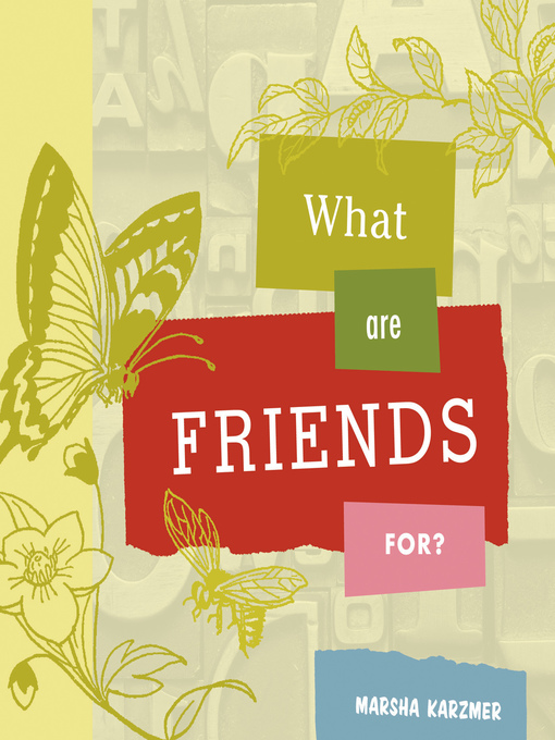 What Are Friends For? (eBook)