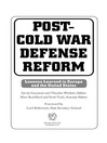 Post-Cold War Defense Reform (eBook): Lessons Learned in Europe and the United States