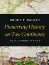 Pioneering History on Two Continents (eBook): An Autobiography