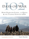 102 Days of War (eBook): How Osama bin Laden, al Qaeda & the Taliban Survived 2001