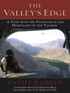 The Valley's Edge (eBook): A Year with the Pashtuns in the Heartland of the Taliban