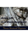 Army Life in a Black Regiment (MP3)