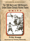 The 1980 Men's and 1998 Women's United States Olympic Hockey Teams (eBook): Unity