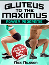 Gluteus to the Maximus - Power Programs (eBook): Build a Rounder Butt Now!
