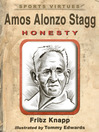 Amos Alonzo Stagg (eBook): Honesty