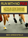Run with No Pain (eBook): A Step-by-Step Exercise Solution for Eliminating Low Back Pain in Athletes