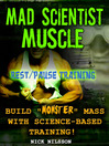 Mad Scientist Muscle (eBook): Rest/Pause Training