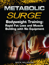 Bodyweight Training (eBook): Rapid Fat Loss and Muscle Building with No Equipment