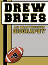 Drew Brees (eBook): An Unauthorized Biography
